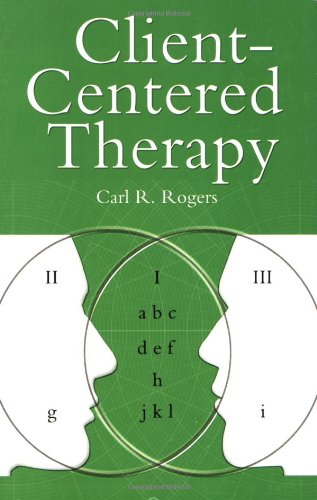 Client Centred Therapy (New Ed): Its Current Practice, Implications and Theory (Psychology/self-help)