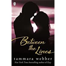 Between the Lines (Between the Lines #1) by Tammara Webber (2013-02-14)