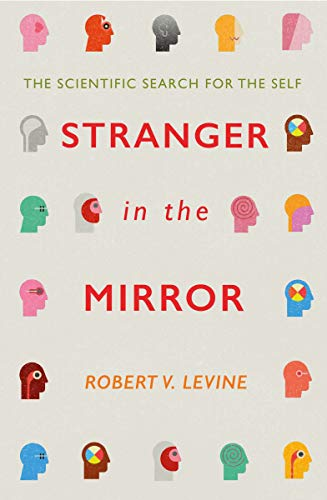 Stranger in the Mirror: The Scientific Search for the Self (English Edition)