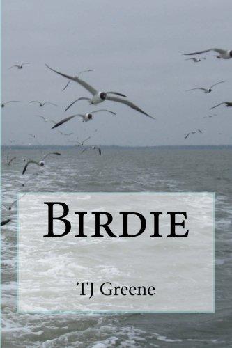 Birdie (The Birdie Series, Band 1) -