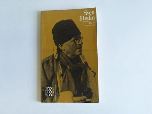 Sven Hedin. Mit Selbstzeugnissen und Bilddokumenten dargestellt