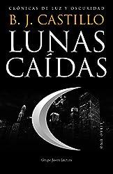 Lunas Caídas (Crónicas de Luz y Oscuridad nº 1)