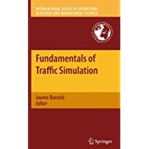 Fundamentals of Traffic Simulation (International Series in Operations Research & Management Science, Band 145)