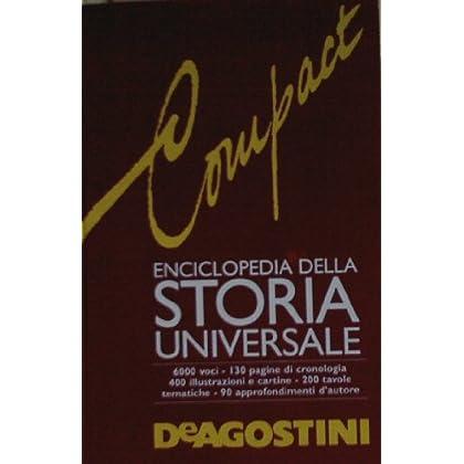 Compact. Enciclopedia Della Storia Universale
