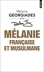 Mélanie, Française et musulmane de Melanie Georgiades