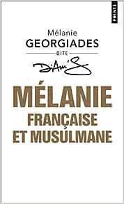 Mélanie, Française et musulmane    Poche – 12 mai 2016