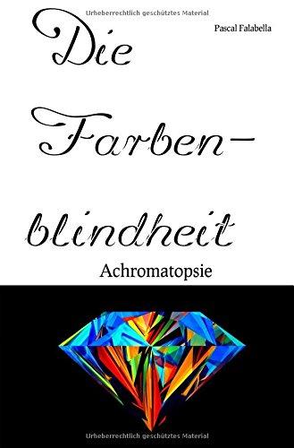 die-farbenblindheit-achromatopsie