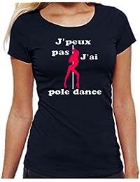 Solenzo T-Shirt Femme J Peux Pas J Ai Pole Dance 4e4373acd36