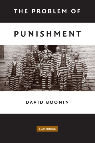 The Problem of Punishment: A Critical Introduction: 0 por David Boonin