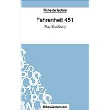 Fahrenheit 451 de Ray Bradbury (Fiche de lecture): Analyse complète de l'oeuvre