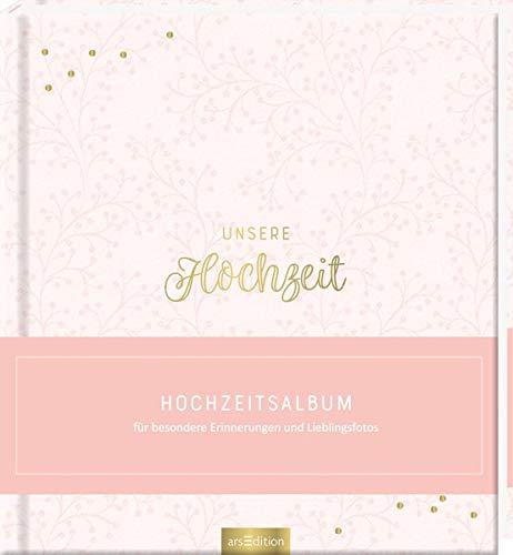 Unsere Hochzeit - hochwertiges Erinnerungsalbum als Geschenk für das Hochzeitspaar: Album für besondere Erinnerungen und Fotos