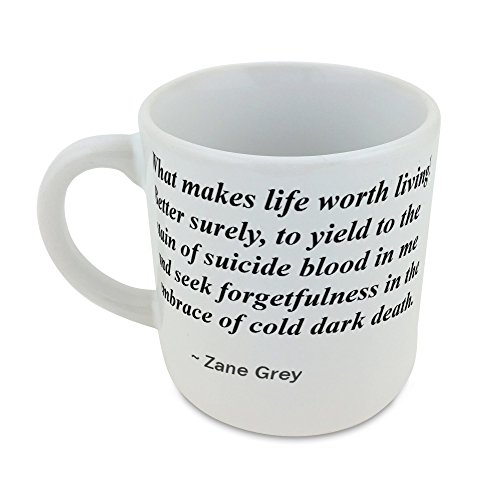 Mug with What makes life worth living? Better surely, to yield to the stain of suicide blood in me and seek forgetfulness in the embrace of cold dark death.