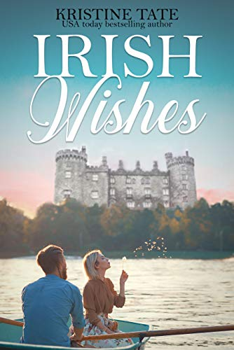 Irish Wishes: A Clean and Wholesome Romantic Comedy (Wandering Billionaire Book 1) (English Edition)