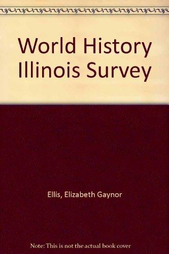 Prentice Hall World History: Illinois by Elizabeth Gaynor Ellis (2006-05-31)