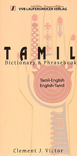 Tamil - Englisch und Englisch - Tamil Wörterbuch mit Phrasenteil / Tamil - English and English - Tamil Dictionary and Phrasebook: 6000 Stichwörter (Livre en allemand)