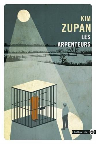 LES ARPENTEURS par Zupan Kim