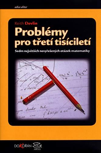 Problémy pro třetí tisíciletí: Sedm největších nevyřešených otázek matematiky (2005)
