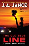 Front cover for the book The Old Blue Line: A Joanna Brady Novella by J. A. Jance