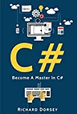 C#: Become A Master In C#