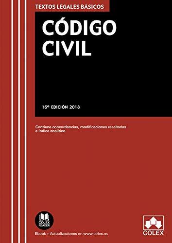 Código Civil: Texto legal básico con concordancias, modificaciones resaltadas e índice analítico (TEXTOS LEGALES BÁSICOS)