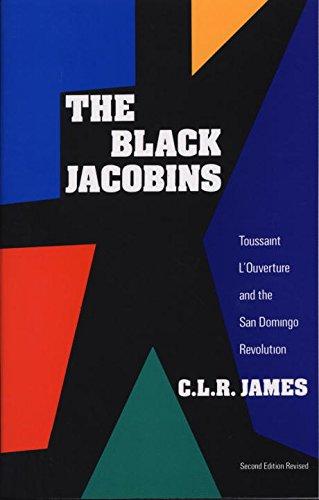 the-black-jacobins-toussaint-louverture-and-the-san-domingo-revolution