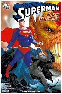 Superman: il terzo kryptoniano di Kurt Busiek