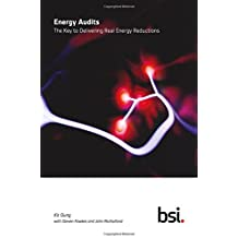 Energy Audits: The Key to Delivering Real Energy Reductions