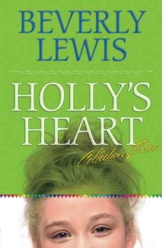 Holly's Heart Collection Three: Books 11–14