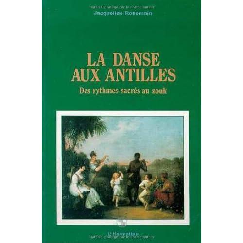 La Danse aux Antilles : Des rythmes sacrés au zouk