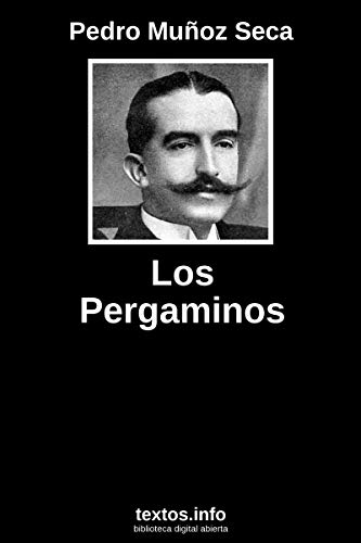 Los pergaminos eBook: Pedro Muñoz Seca: Amazon.es: Tienda Kindle