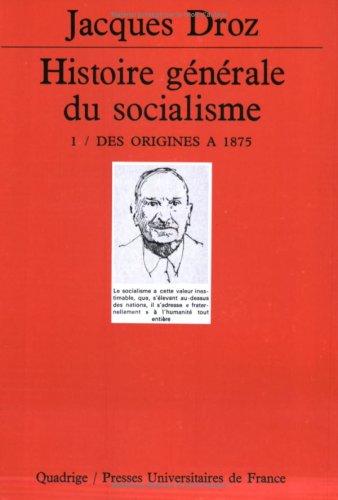 Histoire générale du socialisme, coffret de 4 volumes