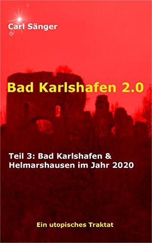 Bad Karlshafen 2.0: Bad Karlshafen & Helmarshausen im Jahr 2020
