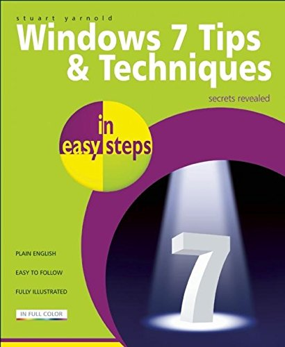 Windows 7 Tips & Techniques in easy steps (First) por Stuart Yarnold