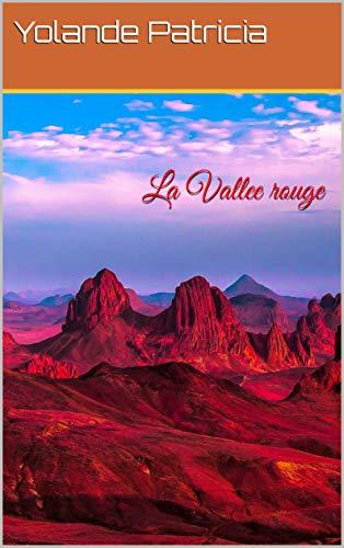 Couverture du livre La Vallee rouge (Tome t. 1)