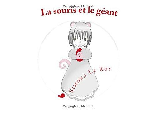 La souris et le géant par  Simona Le Roy