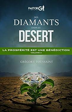 Des Diamants dans le Desert: La prospérité est une bénédiction, Volume 2