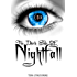 The Dark Side of Nightfall (Book One): Tales From Nightfall Trilogy