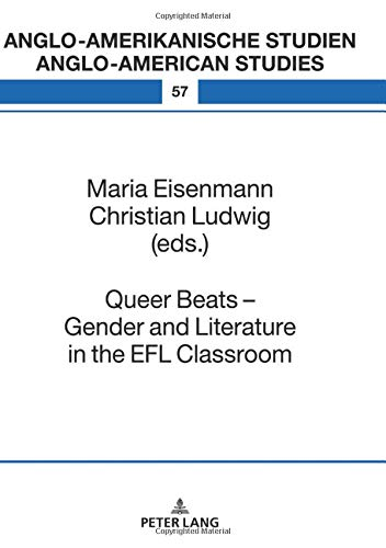 Queer Beats - Gender and Literature in the EFL Classroom (Anglo-amerikanische Studien / Anglo-American Studies, Band 57)