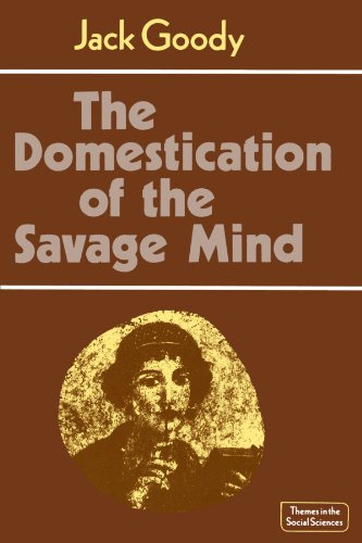 the-domestication-of-the-savage-mind-themes-in-the-social-sciences