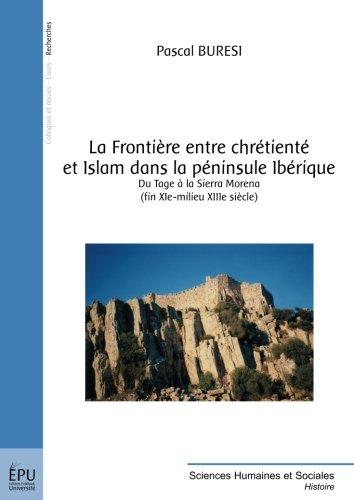 La frontière entre chrétienté et islam dans la péninsule Ibérique