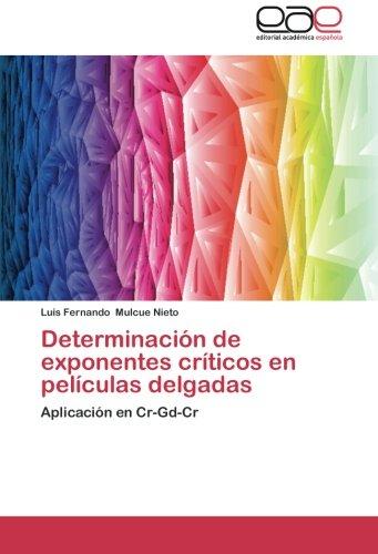 Determinación de exponentes críticos en películas delgadas: Aplicación en Cr-Gd-Cr por Luis Fernando Mulcue Nieto