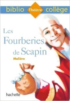 BiblioCollege Les Fourberies De Scapin De Molière ,Anne-France Grénon ,Cécile Meneu  26 Août 2015