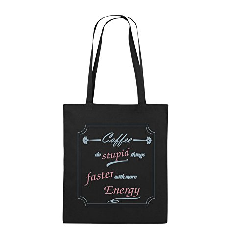 Comedy Bags - Coffee do stupid things faster with more Energy - Jutebeutel - lange Henkel - 38x42cm - Farbe: Schwarz / Weiss-Neongrün Schwarz / Eisblau-Rosa