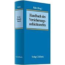 Handbuch des Versicherungsaufsichtsrechts