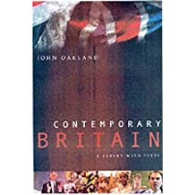 [(Contemporary Britain: A Survey with Texts)] [Author: John Oakland] published on (March, 2001)