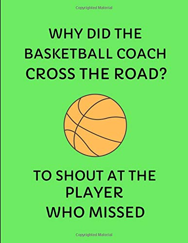 ll Coach Cross The Road? To Shout At The Player Who Missed: 2019-2020 Weekly Planner ()