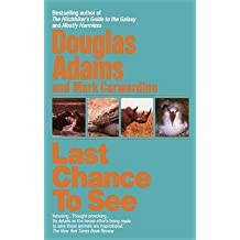 [Last Chance to See] (By: Adams) [published: February, 1993]