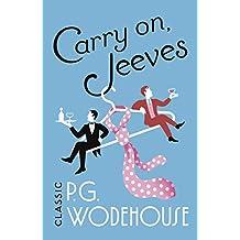 Carry On, Jeeves: (Jeeves & Wooster) (Jeeves & Wooster Series Book 3)