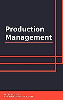 Production Management by [IntroBooks]
