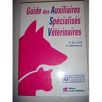 Guide des auxiliaires spécialisés vétérinaires